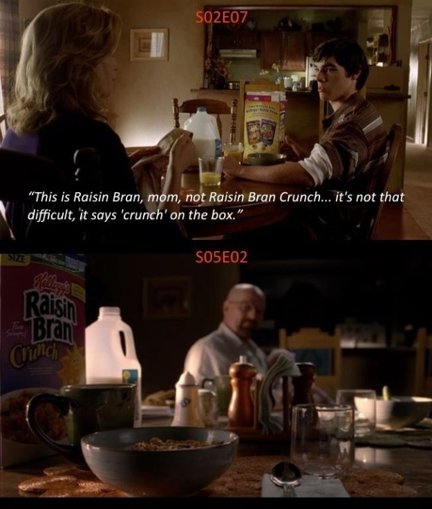 On Breaking Bad, Walt Jr. complains to his mom that she bought the wrong kind of cereal — a mistake she fixes later on.