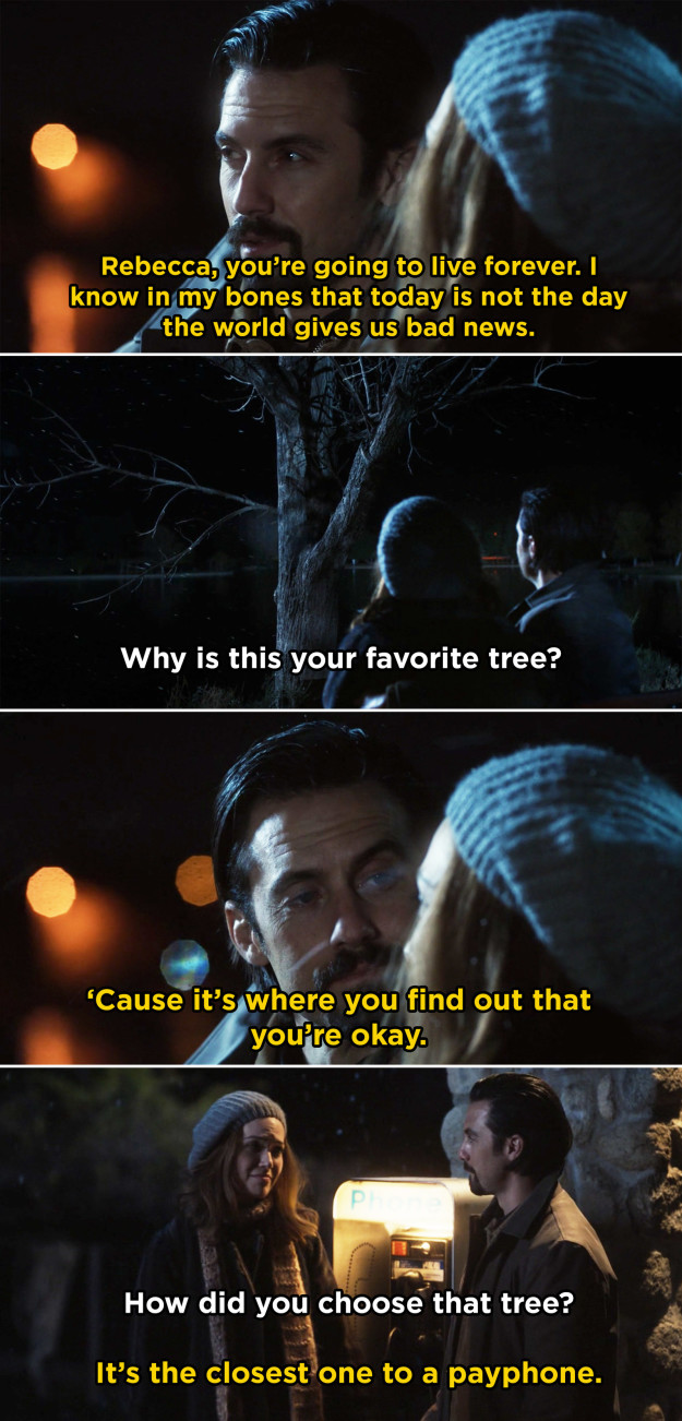 When he took Rebecca to his favorite tree while she was waiting to hear from her doctor.